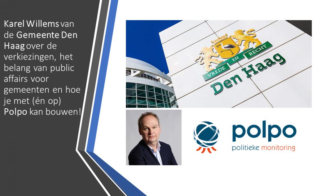 Karel Willems van de Gemeente Den Haag over de verkiezingen, het belang van Public Affairs voor gemeenten en hoe je met (én op) Polpo kan bouwen!