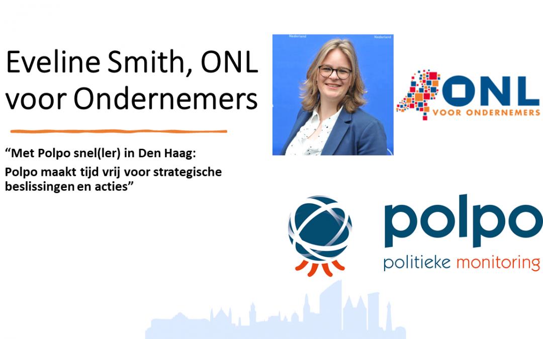"""Eveline Smith, ONL voor Ondernemers: """"Met Polpo snel(ler) in Den Haag: Polpo maakt tijd vrij voor strategische beslissingen en acties"""""""