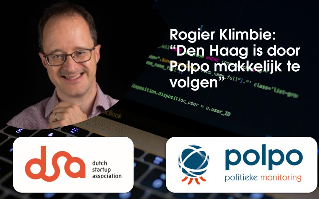 """Rogier Klimbie, Manager Public Affairs bij de DSA: """"Den Haag is door Polpo makkelijk te volgen"""""""
